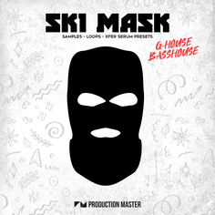 Ski Mask - G-House & Bass House