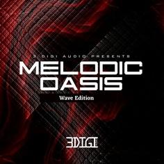 Melodic Oasis: WAV Edition