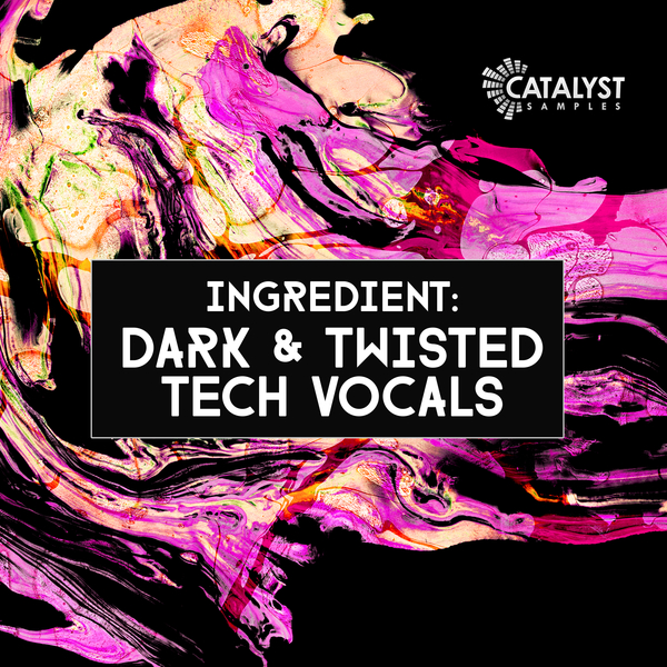 Dark & Twisted Tech Vocals