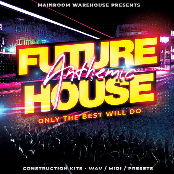 Anthemic Future House Vol 1