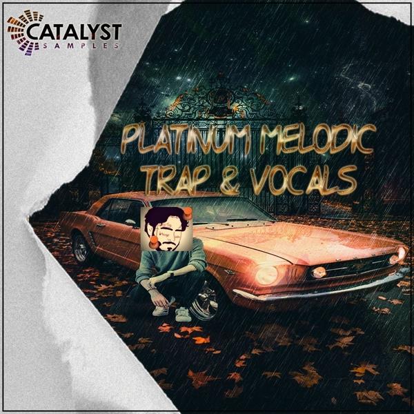 Platinum Melodic Trap & Vocals