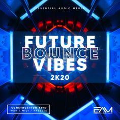 Future Bounce Vibes 2k20
