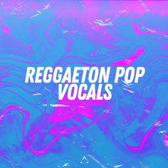 Reggaeton Pop Vocals