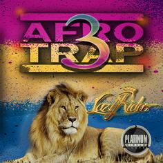 Afro Trap Bangaz Vol 3