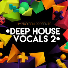 Hy2rogen Deep House Vocals 2