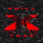 Drill x Trap
