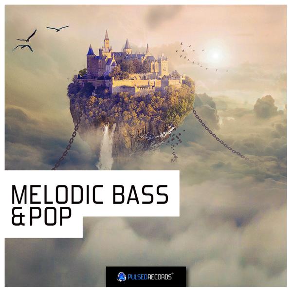 Melodic Bass & Pop