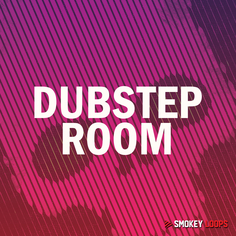 Smokey Loops: Dubstep Room