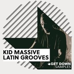 Kid Massive Latin Grooves 2
