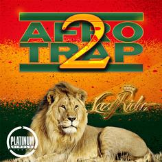 Afro Trap Bangaz Vol 2