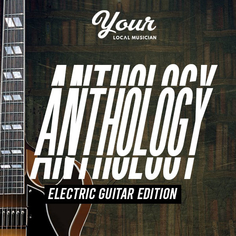 Anthology Electric Guitar Edition