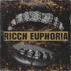 Ricch Euphoria