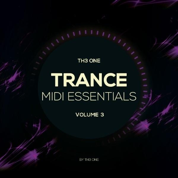 TH3 ONE Trance MIDI Essentials Vol. 3