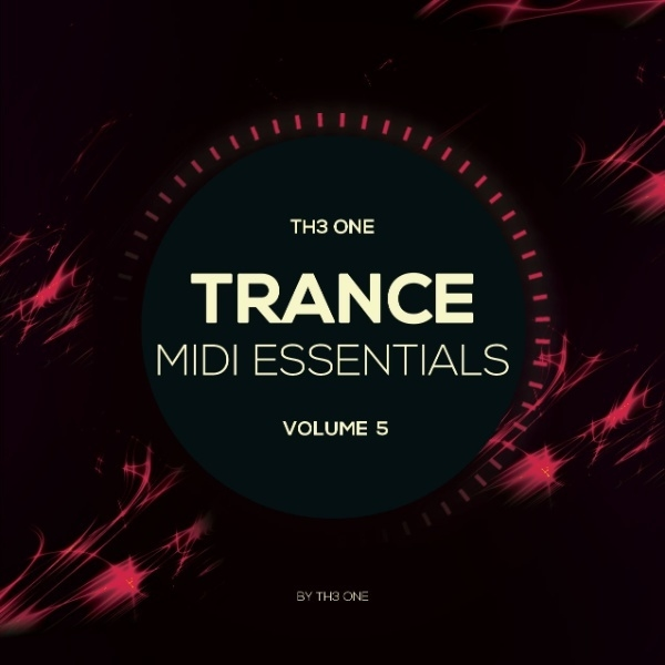 TH3 ONE Trance MIDI Essentials Vol. 5