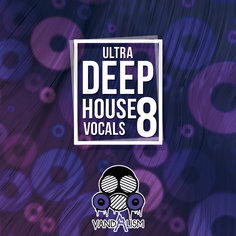 Ultra Deep House Vocals 8