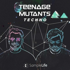 SampleLife: Teenage Mutant Techno