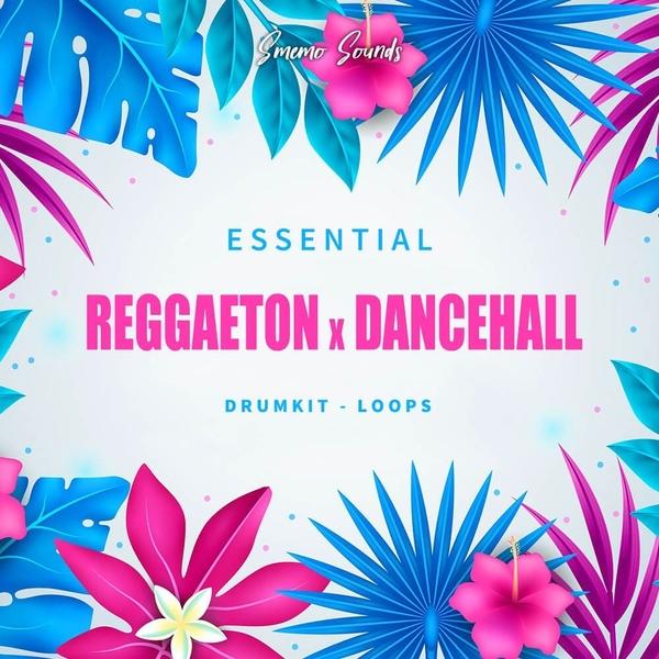 Essential Reggaeton x Dancehall