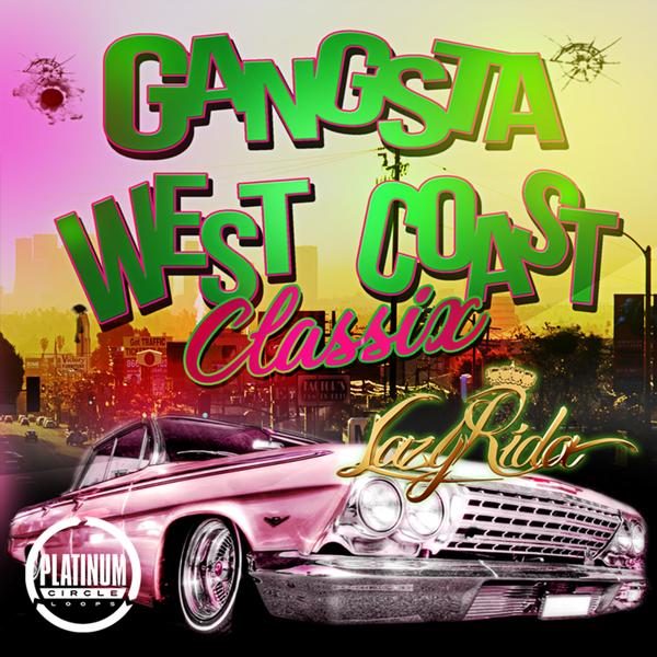 Gangsta West Coast Classix