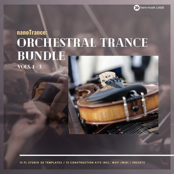 nanoTrance Orchestral Trance Bundle Vols 1-3