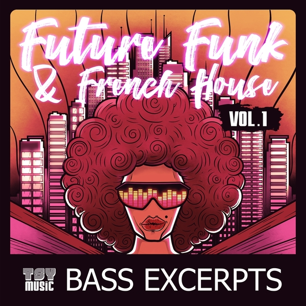 Future Funk & French House Vol 1 Bass Excerpts