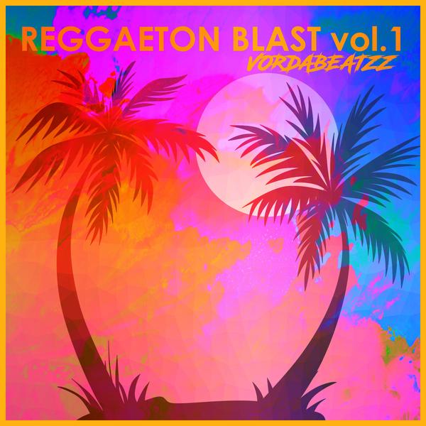 Reggaeton Blast Vol.1