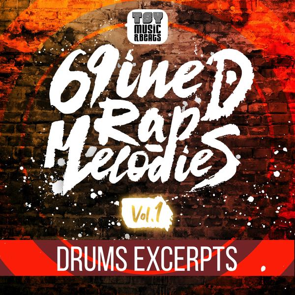 69iNED Rap Melodies Vol.1 Drum Excerpts