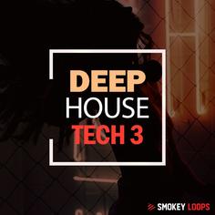 Smokey Loops: Deep House Tech 3