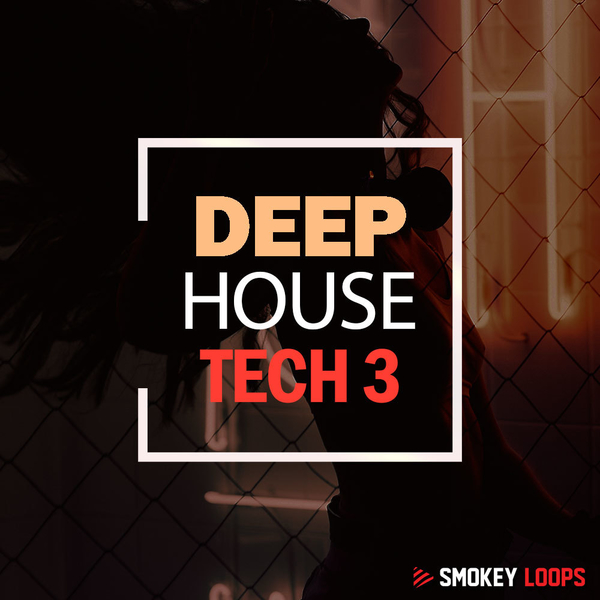 Smokey Loops: Deep House Tech 3