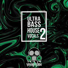 Ultra Bass House Vocals 2