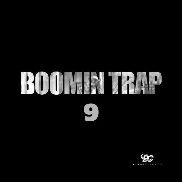 Boomin Trap 9