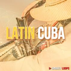 Smokey Loops: Latin Cuba