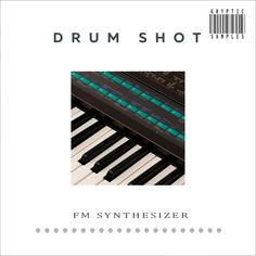 Drum Shot: FM Synthesizer