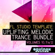 FL Studio Template: Uplifting Melodic Trance Bundle (Vols 10-11-12)