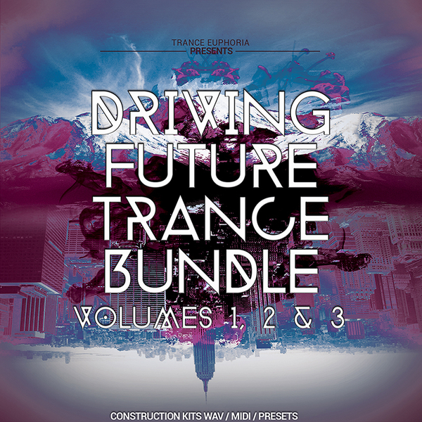 Driving Future Trance Bundle Vols 1, 2 & 3