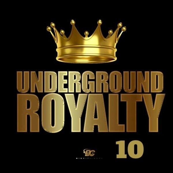Underground Royalty 10