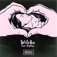 Witchu Lofi HipHop