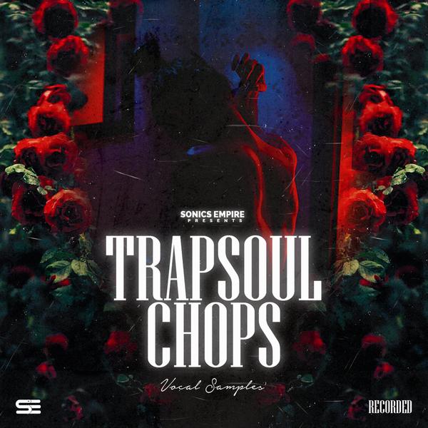 Trapsoul Chops - Vocal Samples