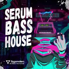 Serum Bass House