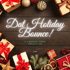Dat Holiday Bounce