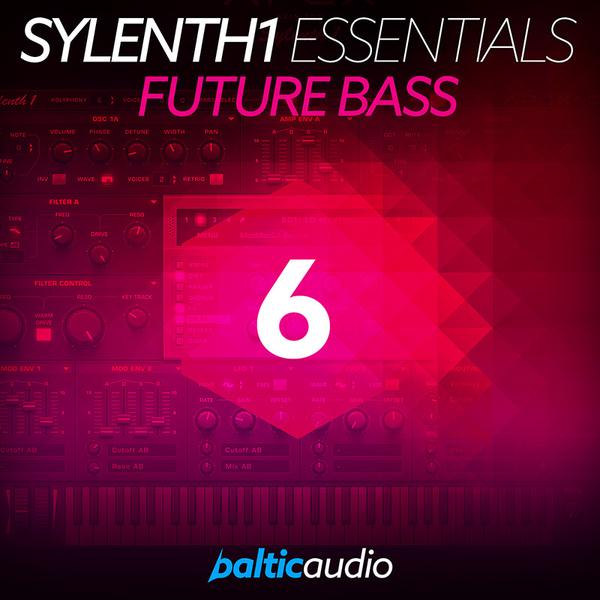 Sylenth1 Essentials Vol 6: Future Bass