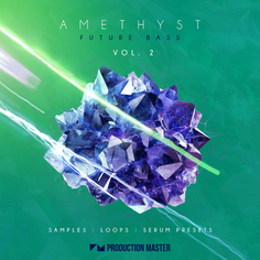 Amethyst 2 - Future Bass