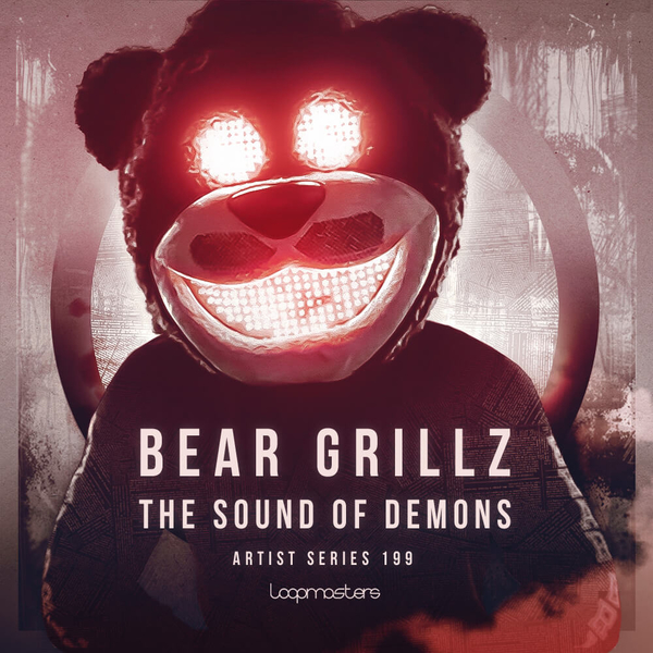 Bear Grillz: The Sound Of Demons