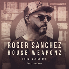 Roger Sanchez: House Weaponz