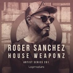 Roger Sanchez: House Weaponz