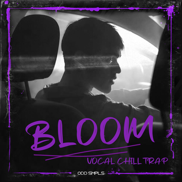 Bloom: Vocal Chill Trap