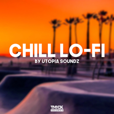 Chill Lo-Fi By Utopia Soundz