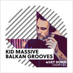 Kid Massive Balkan Grooves