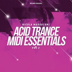 Nicola Maddaloni Acid Trance MIDI Essentials Vol 2