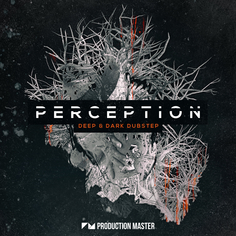 Perception - Deep & Dark Dubstep