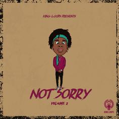 Not Sorry Vol 2